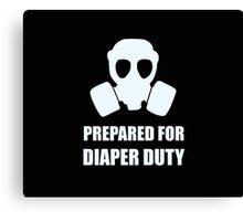 Prepared for Diaper Duty Canvas Print