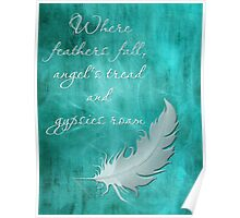 WHERE FEATHERS FALL, ANGELS TREAD AND GYPSIES ROAM Poster