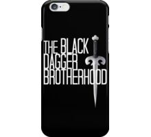 The BLACK DAGGER BROTHERHOOD   [white text] iPhone Case/Skin