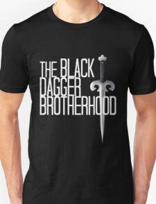 The BLACK DAGGER BROTHERHOOD   [white text] Unisex T-Shirt
