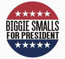 Biggie Smalls For President by fysham