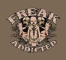 Freak Addicted by viSion Design