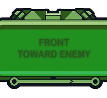 Front towards Enemy by SpadixDesign