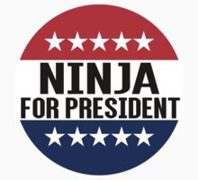 Ninja For President by fysham