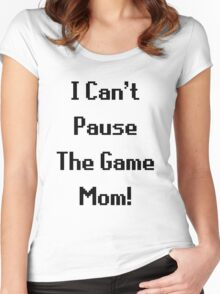 I Can't Pause The Game Mom! Women's Fitted Scoop T-Shirt