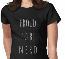 proud to be a nerd Womens Fitted T-Shirt