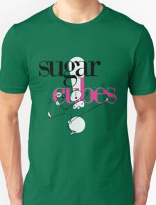 Sugarcubes Life's too Good T-Shirt