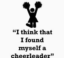 """I think that I found myself a cheerleader"", Lyrics Quote T-Shirt"