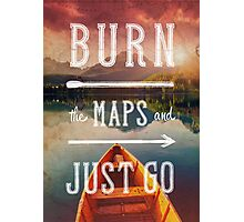Burn the Maps Photographic Print