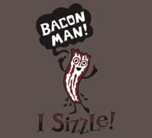 Bacon Man - I Sizzle Kids Clothes