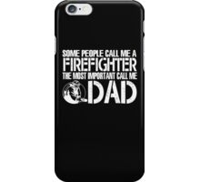 FIREFIGHTER DAD iPhone Case/Skin