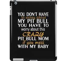 Crazy Pit Bull Mom iPad Case/Skin