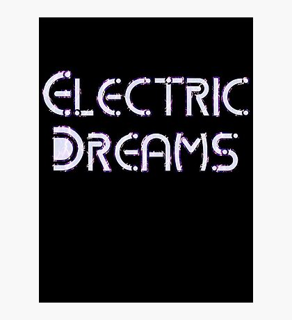 Electric Dreams by Chillee Wilson Photographic Print