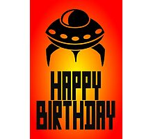 Space Invader Happy Birthday Greeting Card by Chillee Wilson Photographic Print