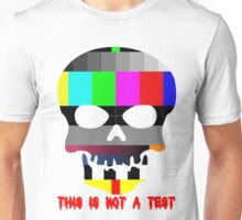 This is Not a Test Unisex T-Shirt