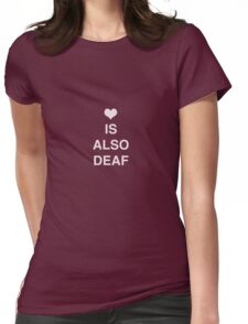 Deaf Love Womens Fitted T-Shirt