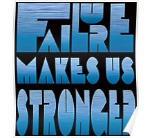 Failure makes us Stronger Poster