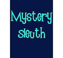 Mystery Sleuth by Chillee Wilson Photographic Print