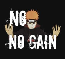 Naruto No Pain No Gain T-Shirt by UtakataSenki