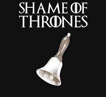 Shame of Thrones Unisex T-Shirt