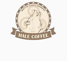 Hale Coffee (Brown) Unisex T-Shirt