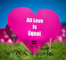 All Love Is EQUAL by Martin K. Lee