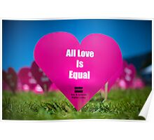All Love Is EQUAL Poster