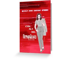 Halt and Catch Fire - Donna Clark Greeting Card