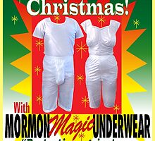 Mormon Underwear...Christmas Magic! by atheistcards