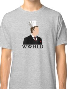 WWHLD - What would H do? Classic T-Shirt