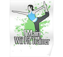 I Main Wii Fit Trainer - Super Smash Bros. Poster