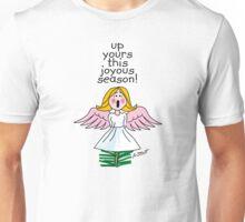 Up Yours This Joyous Season! Unisex T-Shirt