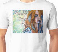 You'll Never Take Me Unisex T-Shirt