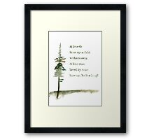 Viking proverb - A lone Fir Framed Print