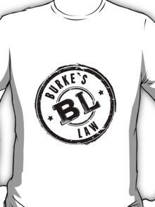Burke's Law T-Shirt