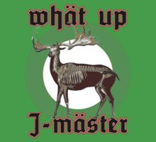 What up, J-master T-Shirt