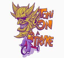 Toni On A Tryke Unisex T-Shirt