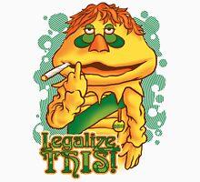 Legalize THIS Parody Unisex T-Shirt