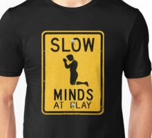 Slow Minds at Play Unisex T-Shirt