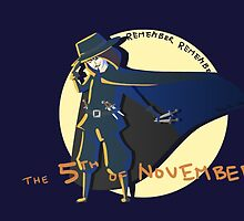 Remember Remember the 5th of November by tynafish