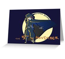 Remember Remember the 5th of November Greeting Card