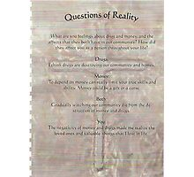 reality  questions and answers Photographic Print