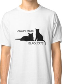 Adopt More Black Cats Classic T-Shirt