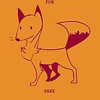 For Fox Sake by ZowieBlaze