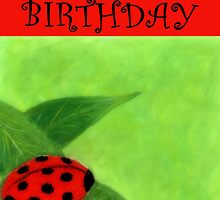 Happy Birthday - Ladybug by Julie Thomas