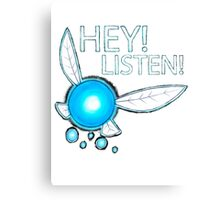 Navi!  HEY! LISTEN! Canvas Print