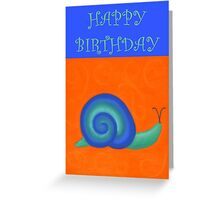 Happy Birthday - Snail Greeting Card