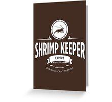 Shrimp Keeper - Expert Greeting Card