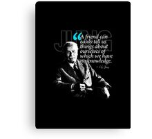 A Quote from Carl Gustav Jung Quote #26 of 50 available Canvas Print