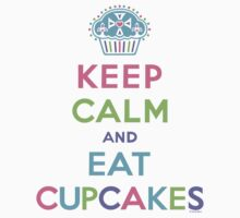 Keep Calm and Eat Cupcakes     Baby Tee